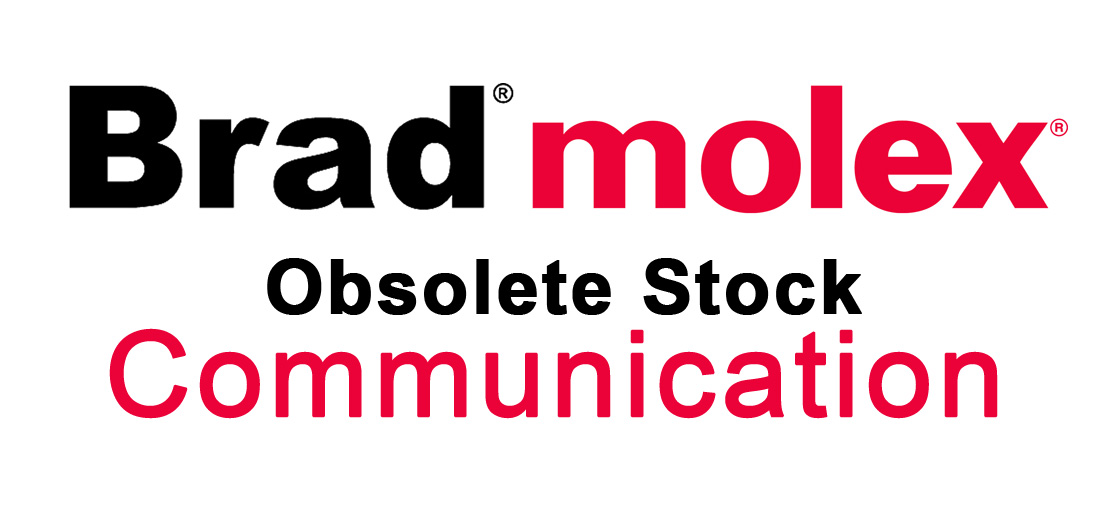 BRAD MOLEX COMMUNICATION STOCK CODICI OBSOLETI